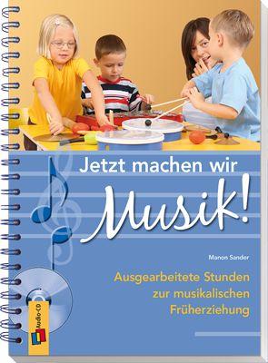 """Jetzt machen wir Musik! - Ausgearbeitete Stunden zur musikalischen Früherziehung ++ Die 17 aufeinander aufbauenden Praxiseinheiten zur musikalischen rüherziehung sind ohne große Vorbereitung und auch für """"Nicht Musiker"""" einsetzbar. Alle #Lieder des Buches finden Sie auf der mitgelieferten Audio-CD. #Kita #Musik"""