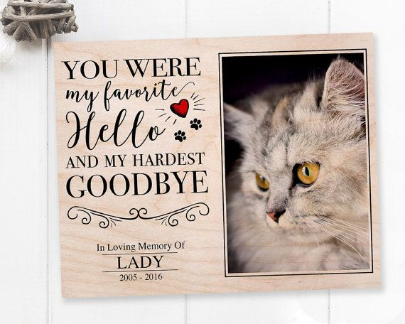 Unique Pet Loss Gift - Custom Pet Memorial Frame: You Were My Favorite Hello And Hardest GoodBye Photo and personalized quote are both printed to wooden panel - allowing the wood grain to add additional charm.  ************************ How to send photos? ************************  After placing an order, please use Etsy conversation to send us photo(s) that you would like transferred to wooden panel. Do not hesitate to contact us if you need any additional information or assistance…