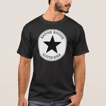 Baton Rouge Louisiana T Shirt - click to get yours right now!