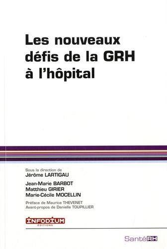 Les nouveaux défis de la GRH à l'hôpital | 351.06 LAR