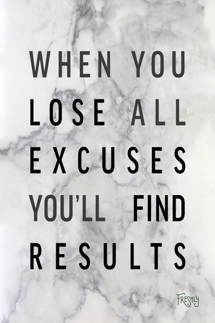 Quotes Motivational Fitness Making About Excuses