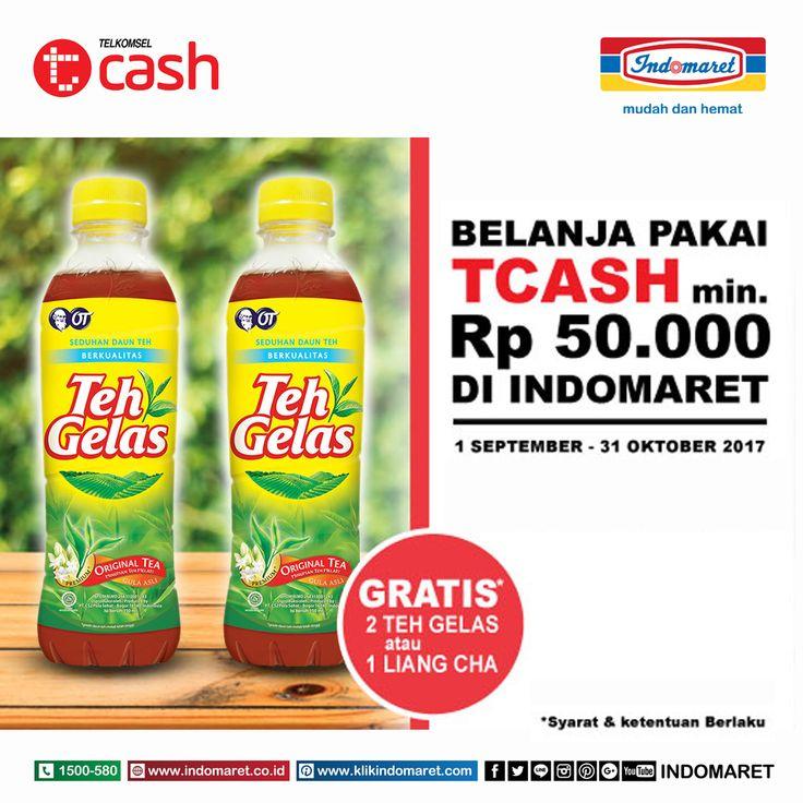 Belanja Pakai TCASH minimal Rp 50.000 di Indomaret Gratis 2 Teh Gelas atau 1 Liang Cha  Periode : 1 September - 31 oktober 2017
