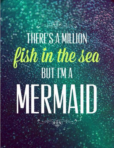 There Are Plenty Of Fish In The Sea But Im A Mermaid Remember