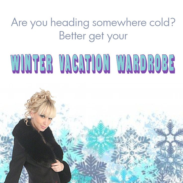 Winter Vacation Wardrobe