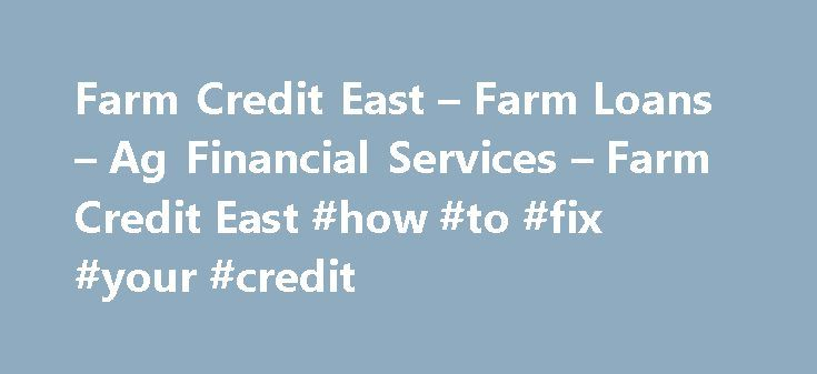 Farm Credit East – Farm Loans – Ag Financial Services – Farm Credit East #how #to #fix #your #credit http://credit.remmont.com/farm-credit-east-farm-loans-ag-financial-services-farm-credit-east-how-to-fix-your-credit/  #credit loans # Farm Credit East's Annual Customer Appreciation Meetings Salute 100 Year History and Focus on the Future %img Read More...The post Farm Credit East – Farm Loans – Ag Financial Services – Farm Credit East #how #to #fix #your #credit appeared first on Credit.