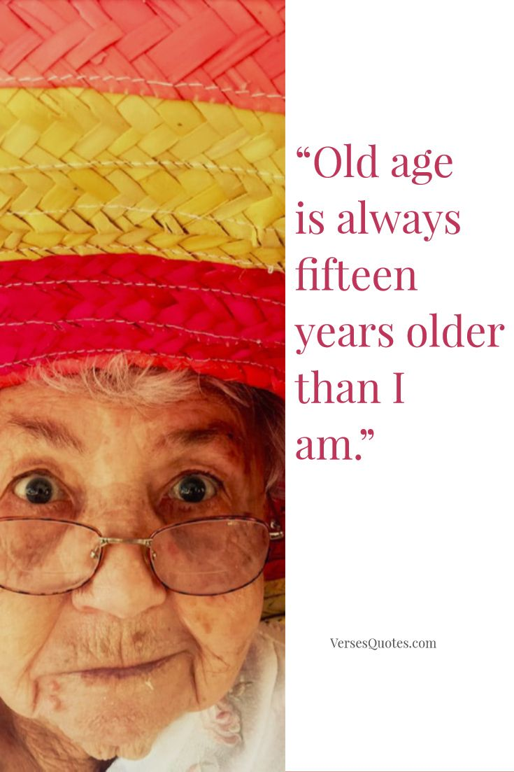 10 Funny And Witty Quotations About Age And Getting Older Quotations Verse Quotes Aging Quotes