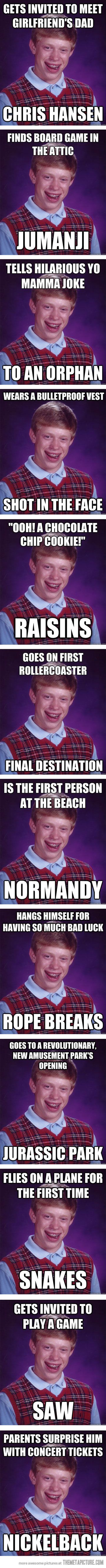 The Best of Bad Luck Brian... - The Meta Picture