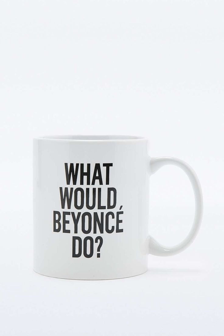 Tasse What Would Beyonce Do