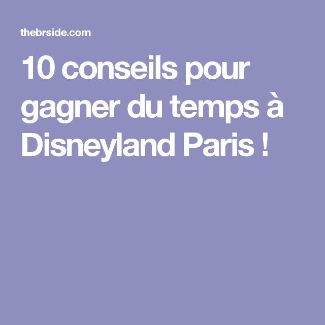 10 conseils pour gagner du temps à Disneyland Paris !