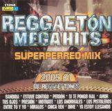 Reggaeton Mega Hits: Perreo Mix 2005, Vol. 1 [CD]