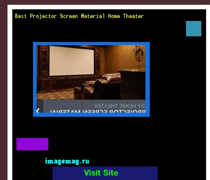Best Projector Screen Material Home Theater 215910 - The Best Image Search