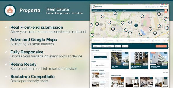 Flat, modern and clean design      Reasonable use of UI elements and whitespace.            100% Fully Responsive      There is no limitation in viewing Properta on any popular device. Properta is f...