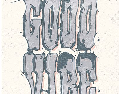 """Check out new work on my @Behance portfolio: """"Good Vibe Typography"""" http://be.net/gallery/36563299/Good-Vibe-Typography"""