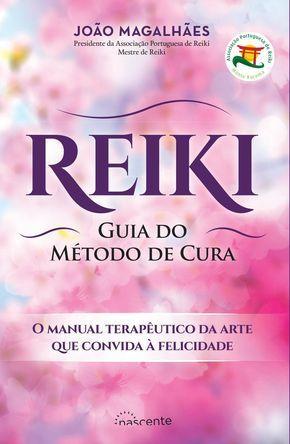 Reiki Guia do Método de Cura