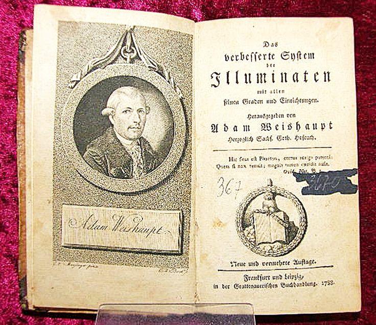 Adam Weishaupt | ADAM-WEISHAUPT-DAS-VERBESSERTE-SYSTEM-DER-ILLUMINATEN-GRATTENAUER-1788 ...