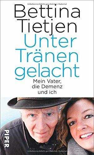 Unter Tränen gelacht: Mein Vater, die Demenz und ich von Bettina Tietjen http://www.amazon.de/dp/3492056423/ref=cm_sw_r_pi_dp_ptGlvb164KM8M