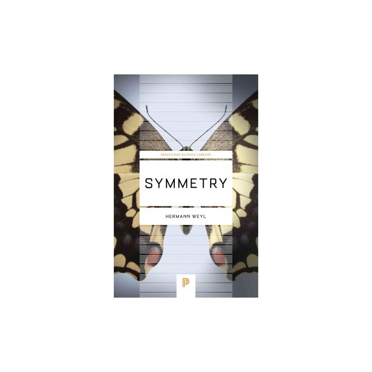 Symmetry (Reprint) (Paperback) (Hermann Weyl)