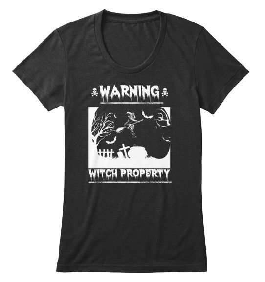 """Warning Witch Property T-shirts American Apparel Women's Triblend Tee  ** NOT AVAILABLE IN STORES **  Limited Edition """"Warning Witch Property"""" man's/women's tees & hoodies available now!  When you press the big green button, you will be able to choose your size(s).  Be sure to order before we run out of stock!  Halloween is coming for you!"""