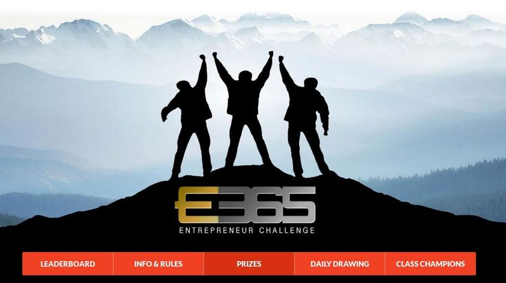 E365 ENTREPRENEUR CHALLENGE | Enter The – E365 Entrepreneur Challenge for a chance to Win Prizes & become a Champion!