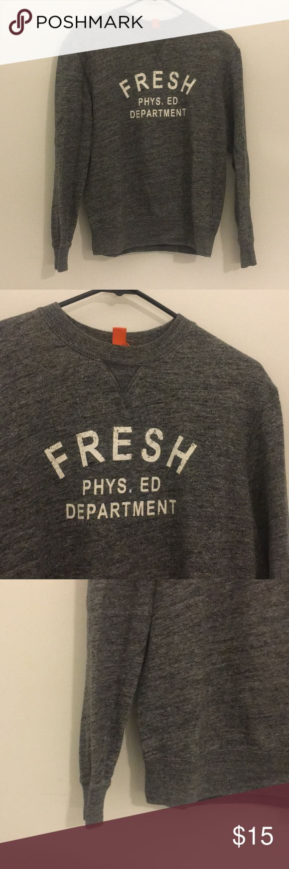 Joe Fresh Pullover Joe Fresh marled gray Crewneck pullover sweatshirt. Fresh Phys. Ed Department printed on the front. Looks great worn over a collared button down shirt with jeans. Size x-small. 100% cotton Joe Fresh Sweaters Crew & Scoop Necks