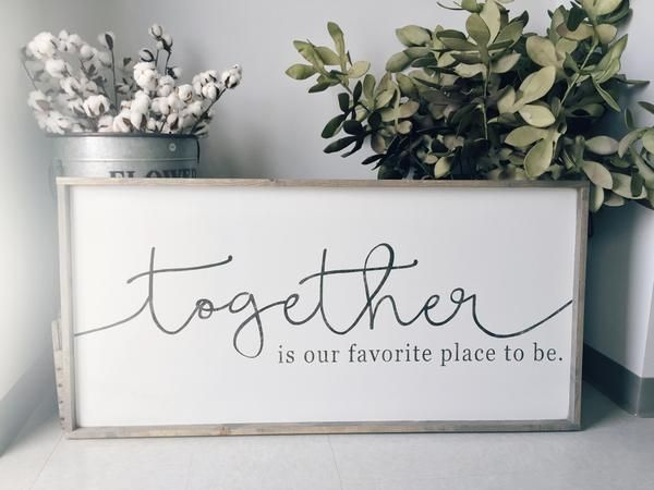 Together Is Our Favorite Place... ~ Made from quality wood | latex paint | wood stain ~ All signs come ready to hang with wire backing ~ Signs will automaticall