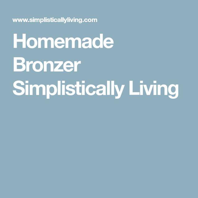 Homemade Bronzer Simplistically Living