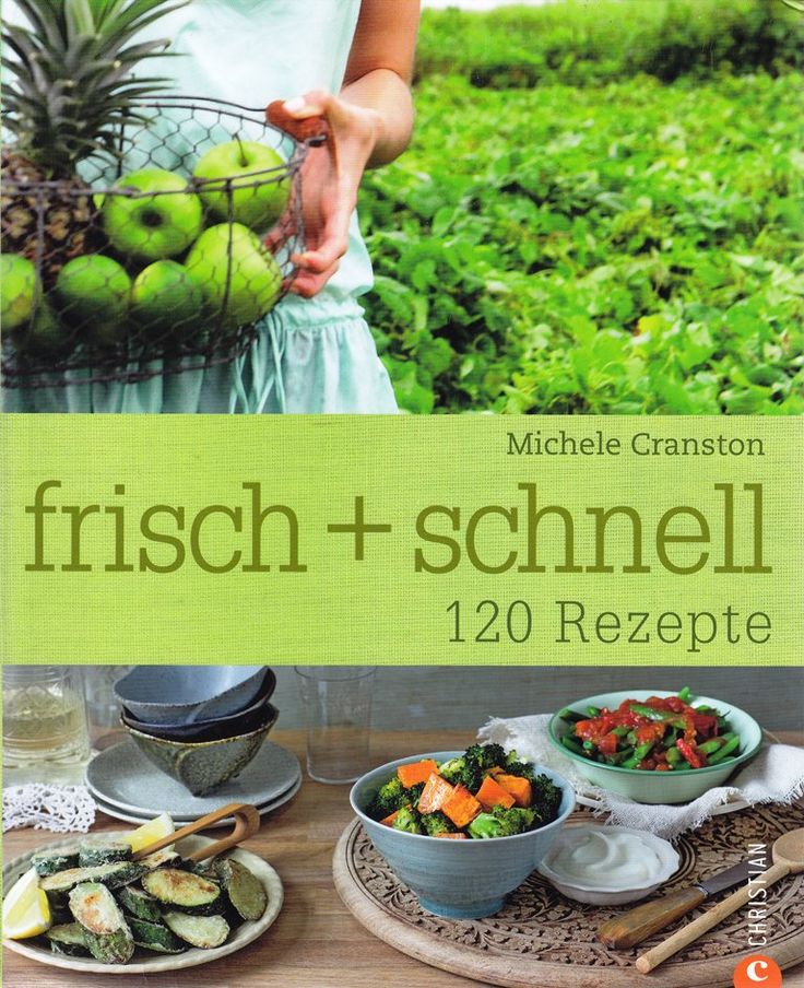 frisch + schnell von Cranston Michele, Christian Verlag 2010, ISBN-13: 978-3884729748