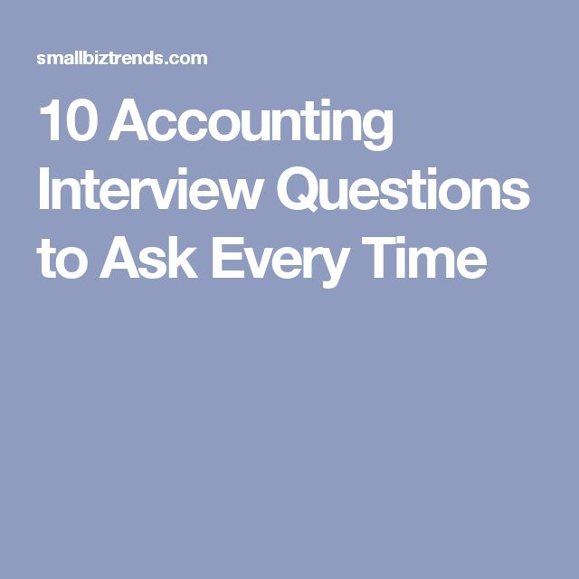 10 Accounting Interview Questions to Ask Every Time