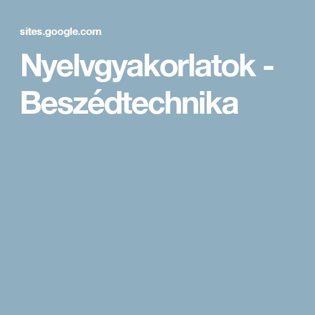 Nyelvgyakorlatok - Beszédtechnika