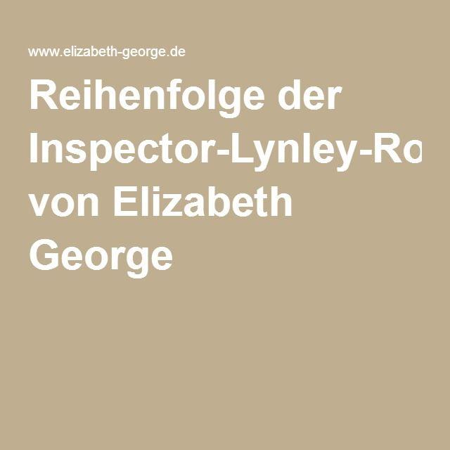 Reihenfolge der Inspector-Lynley-Romane von Elizabeth George