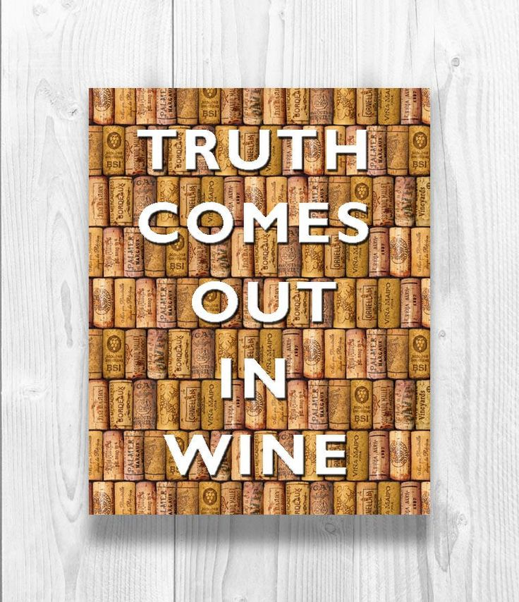Truth comes out in wine Poster, Wine art, over digital cork background, Kitchen decor, Gift for wine lovers, Wine Quote Poster, Wine Gift by DigitalArtLand on Etsy