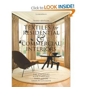 65 Textiles For Residential And Commercial Interiors 3rd Edition Amy Wilbanks Nancy Oxford Interior Design EducationBestseller BooksCommercial
