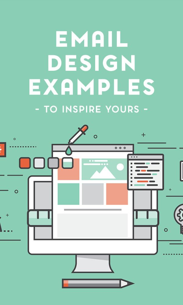10 of the most glorious email-newsletter designs to inspire you to appreciate what good, old email marketing can do for your brand