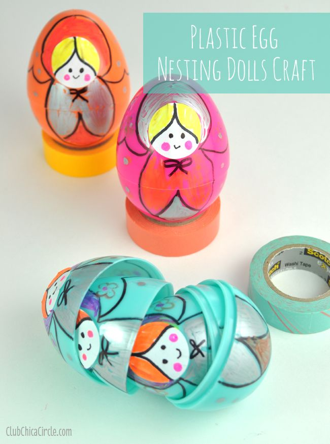 Plastic Egg Russian Nesting Dolls Craft Idea | Club Chica Circle - where crafty is contagious
