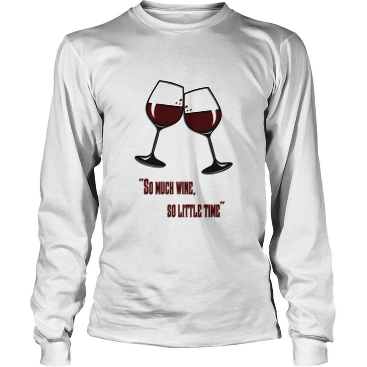 So much wine so little time adult shirts wine glass clipart dark red quote