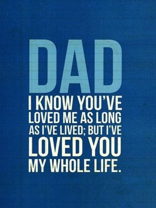 Love My Dad Quotes 21 Best I Love My Dad Images On Pinterest  Families My Dad And The