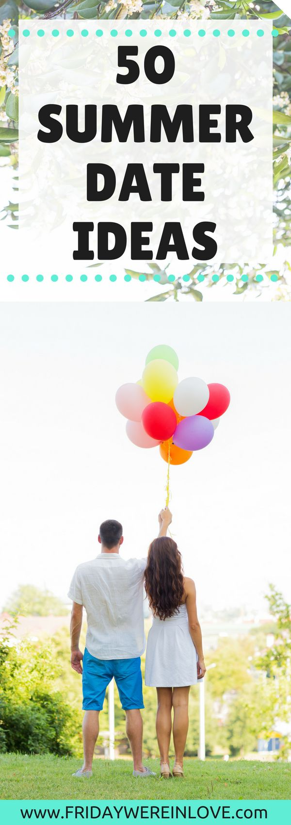 50 Summer Date Ideas   Tons of Free Date Ideas, at-home date ideas, unique date ideas, and fun group date nights perfect for summer time!