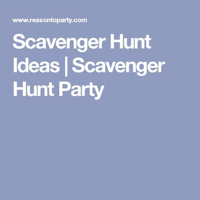 Scavenger Hunt Ideas   Scavenger Hunt Party