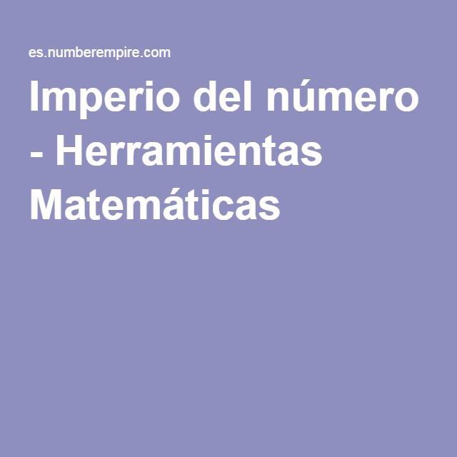 Imperio del número - Herramientas Matemáticas