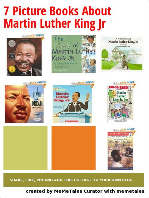 7 Picture Books About Martin Luther King Jr Kid Blogger Network
