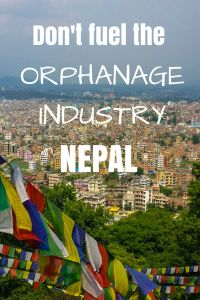 Don't fuel Nepal's orphanage industry