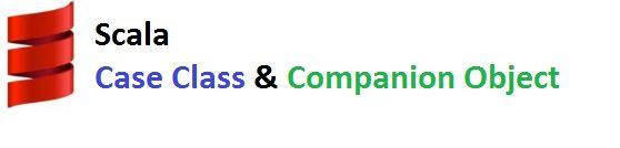 Scala: Case Class & Companion Object