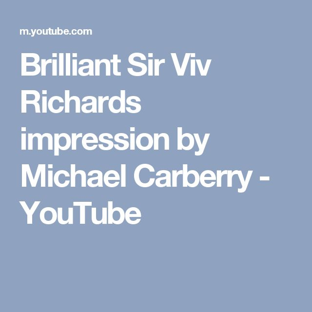 Brilliant Sir Viv Richards impression by Michael Carberry - YouTube
