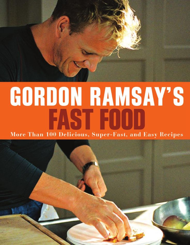 Gordon Ramsay's Fast Food  Everyone needs quick, healthy, and delicious recipes for feeding a family--and no one's better at providing them than Gordon Ramsay, the three-star chef famous for his no-nonsense cooking. Here he serves up a feast of doable ideas: more than 100 recipes and 15 great menus for putting food on the table each and every day. Many of the dishes take only 15 minutes to prepare and cook; none takes longer than half an hour--and you can put together an entire meal in only…