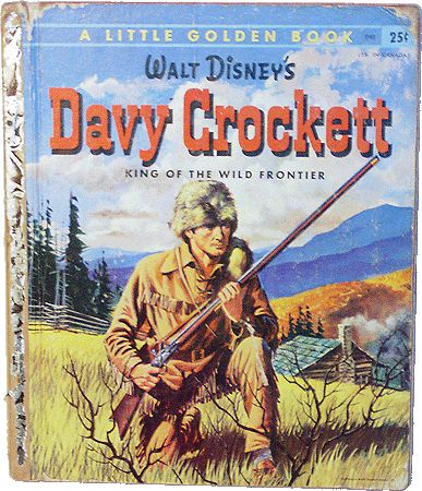 If you were born in 1955, your older siblings might have got a new Golden Book the year you were born - things Davy Crockett exploded the year you were born when Walt Disney's Disneyland TV show broadcast a short serial of Fess Parker as Crockett.