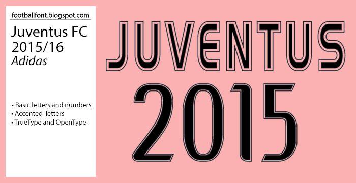 Football Fonts: Juventus 2015/2016 Jersey Font