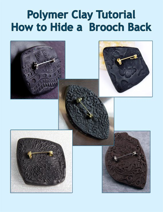 Polymer Clay Tutorial - How to Hide Polymer Clay Back Side Brooch