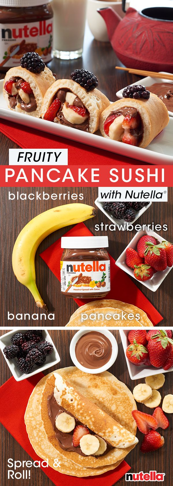 Sushi for breakfast is simpler than it sounds. Just spread a pancake with Nutella®, add fruit, roll and slice. Enjoy and remember, chopsticks optional.