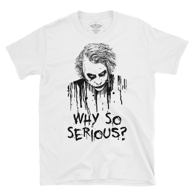 why so serious? ....