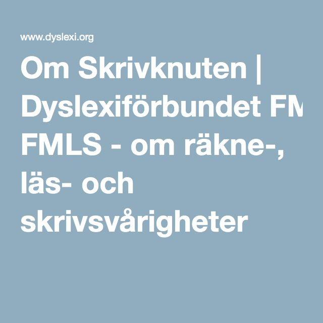 Om Skrivknuten | Dyslexiförbundet FMLS - om räkne-, läs- och skrivsvårigheter